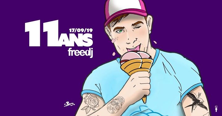 Les 11 ans du freedj in Paris le Di 17. September, 2019 20.00 bis 02.00 (Clubbing Gay)