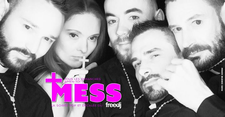 Mess - La soirée POP et Décalée du freedj in Paris le Sun, April 14, 2019 from 10:00 pm to 03:00 am (Clubbing Gay)