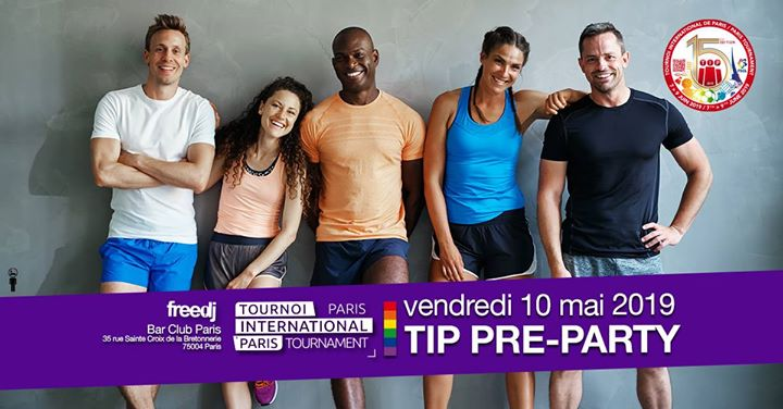 TIP Pré-Party n°2 à Paris le ven. 10 mai 2019 de 19h00 à 04h00 (After-Work Gay)