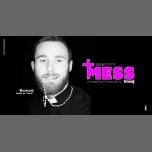 Mess - La soirée POP et Décalée du freedj em Paris le dom, 14 abril 2019 22:00-03:00 (Clubbing Gay)