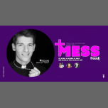 Mess - La soirée POP et Décalée du freedj in Paris le Sun, April  7, 2019 from 10:00 pm to 03:00 am (Clubbing Gay)