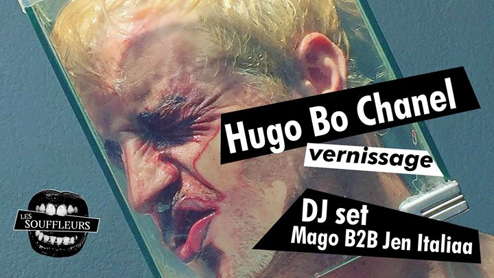 Vernissage Hugo Bo Chanel + DJ SET in Paris le Fri, November  8, 2019 from 08:00 pm to 03:00 am (After-Work Gay)