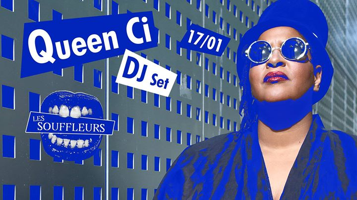 Queen Ci DJ7 in Paris le Fri, January 17, 2020 from 10:00 pm to 04:00 am (Clubbing Gay)