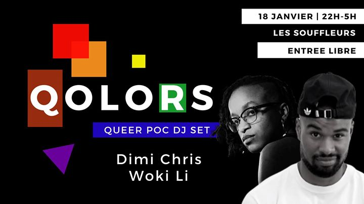 Qolors #3 - Dimi Chris • Woki Li in Paris le Sat, January 18, 2020 from 10:00 pm to 05:00 am (Clubbing Gay)