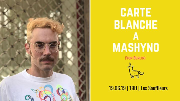 Carte Blanche à Mashyno en Paris le mié 19 de junio de 2019 19:00-22:00 (After-Work Gay)