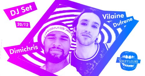 Dimichris B2B Vilaine Dufrene in Paris le Fri, December 20, 2019 from 10:00 pm to 04:00 am (Clubbing Gay)