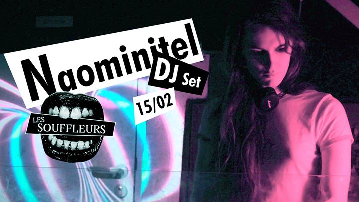 Naominitel DJ7 in Paris le Sat, February 15, 2020 from 10:00 pm to 04:30 am (Clubbing Gay)