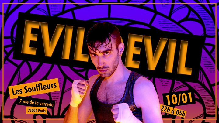 Evil Devil #4 Vilaine Dufrene in Paris le Fri, January 10, 2020 from 10:00 pm to 05:00 am (Clubbing Gay)