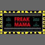 Freak Ya Mama - Les Souffleurs in Paris le Sat, December 22, 2018 from 10:00 pm to 05:00 am (Clubbing Gay)