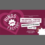 Kings Factory : Valentin tin tin ! in Paris le Mi 27. Februar, 2019 18.30 bis 00.00 (After-Work Gay)