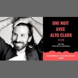 Une Nuit avec Alto Clark - Les Souffleurs in Paris le Fri, December 14, 2018 from 10:00 pm to 05:00 am (Clubbing Gay)