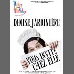 Denise Jardinière vous invite chez elle ! à Paris le lun.  2 octobre 2017 de 21h00 à 22h00 (Spectacle Gay Friendly, Lesbienne Friendly)