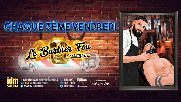 Idm Barbier in Paris le Fri, April 17, 2020 from 06:30 pm to 08:30 pm (Sex Gay)