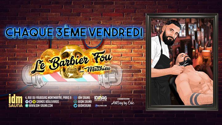 Idm Barbier in Paris le Fr 17. Januar, 2020 18.30 bis 20.30 (Sexe Gay)