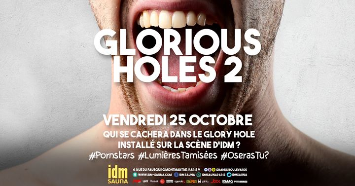 Glorious Holes 2 in Paris le Fri, October 25, 2019 from 06:00 pm to 11:55 pm (Sex Gay)