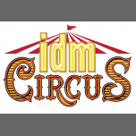 IDM circus in Paris le Fri, March 22, 2019 from 06:00 pm to 11:59 pm (Sex Gay)