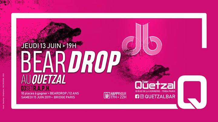 Dj set RAPH (promoteur Beardrop db) au Quetzal in Paris le Do 13. Juni, 2019 19.00 Uhr (After-Work Gay, Bear)