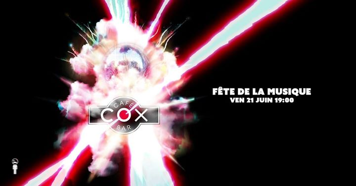 Le COX fête la musique ! 21 juin 19 en Paris le vie 21 de junio de 2019 19:00-02:00 (After-Work Gay)