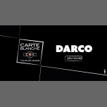 Carte Blanche à Darco à Paris le jeu. 25 octobre 2018 de 19h30 à 23h30 (After-Work Gay)