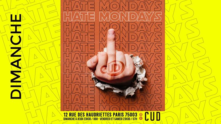 CUD X Hate Mondays in Paris le Sun, December 29, 2019 from 11:30 pm to 06:30 am (Clubbing Gay)