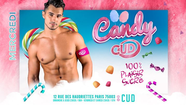 CANDY CUD in Paris le Wed, December 25, 2019 from 11:30 pm to 06:00 am (Clubbing Gay)