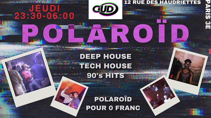 CUD X Polaroïd in Paris le Thu, December  5, 2019 from 11:30 pm to 06:00 am (Clubbing Gay)