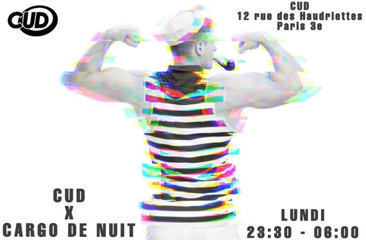 CUD X Cargo De Nuit in Paris le Mon, December 16, 2019 from 11:30 pm to 06:00 am (Clubbing Gay)