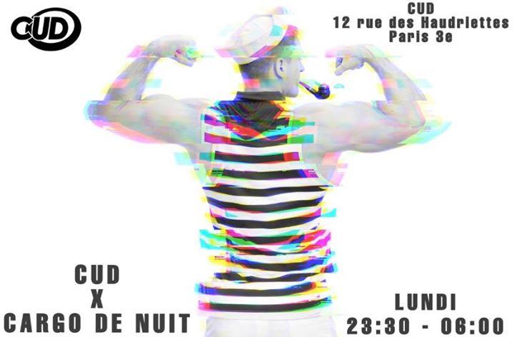 CUD X Cargo De Nuit in Paris le Mon, December  2, 2019 from 11:30 pm to 06:00 am (Clubbing Gay)