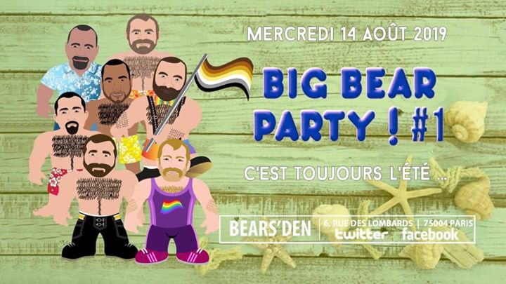 BIG BEAR PARTY ! #1 in Paris le Wed, August 14, 2019 from 05:00 pm to 04:00 am (Clubbing Gay, Bear)