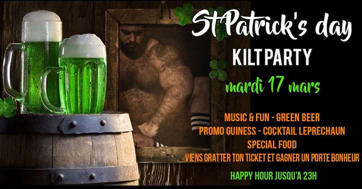 SAINT PATRICK'S DAY - kilt party à Paris le mar. 17 mars 2020 de 16h00 à 02h00 (After-Work Gay, Bear)