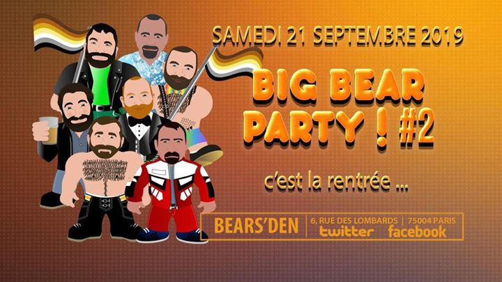 BIG BEAR PARTY ! #2 in Paris le Sat, September 21, 2019 from 05:00 pm to 05:00 am (Clubbing Gay, Bear)