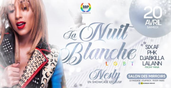 La Nuit Blanche LGBT / Artiste invitée Nesly in Paris le Sat, April 20, 2019 from 11:30 pm to 05:30 am (Clubbing Gay, Lesbian, Hetero Friendly)