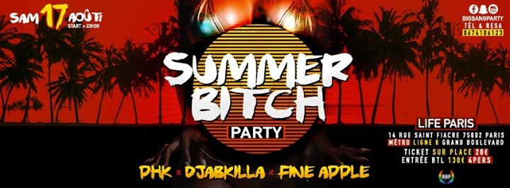 Summer B*TCH PARTY LGBT à Paris le sam. 17 août 2019 de 23h30 à 06h00 (Clubbing Gay, Lesbienne, Hétéro Friendly)