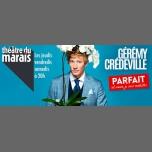 Gérémy Crédeville dans Parfait (et encore je suis modeste) à Paris le jeu.  9 novembre 2017 de 20h00 à 21h00 (Spectacle Gay Friendly, Lesbienne Friendly)
