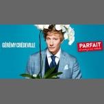 Gérémy Crédeville dans Parfait (et encore je suis modeste) à Paris le ven.  1 décembre 2017 de 20h00 à 23h00 (Spectacle Gay Friendly)