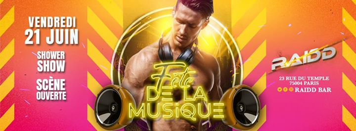 Fete de la Musique in Paris le Fr 21. Juni, 2019 15.00 bis 05.00 (After-Work Gay)