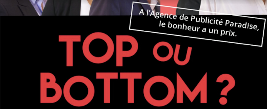 Top ou Bottom ? in Paris le Tue, October  9, 2018 from 08:00 pm to 09:20 pm (Theater Gay Friendly, Lesbian Friendly)