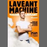 Yohann Lavéant dans Lavéant Machine à Paris le dim. 14 avril 2019 de 20h30 à 21h30 (Spectacle Gay Friendly)