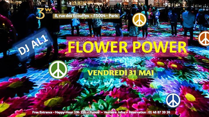 "Spécial Flower Power"" avec DJ AL1 en Paris le vie 10 de mayo de 2019 19:00-06:30 (Clubbing Gay Friendly, Lesbiana)"