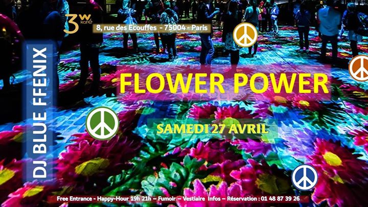 "Spécial Flower Power"" avec DJ Blue FFenix in Paris le Sat, April 27, 2019 from 07:00 pm to 06:30 am (Clubbing Gay Friendly, Lesbian)"