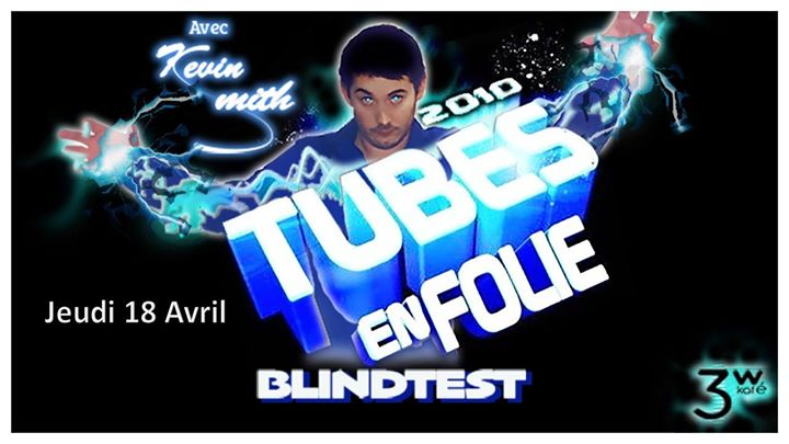 Blind Test TUBES EN FOLIE in Paris le Thu, April 18, 2019 from 07:00 pm to 04:00 am (Clubbing Gay Friendly, Lesbian)
