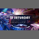 La saturday invite DJ Lilpop in Paris le Sat, October 27, 2018 from 07:00 pm to 06:00 am (Clubbing Gay Friendly, Lesbian)