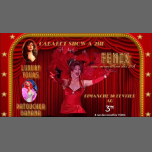 Cabaret SHOW in Paris le Sun, March 31, 2019 from 07:00 pm to 03:00 am (After-Work Gay Friendly, Lesbian)