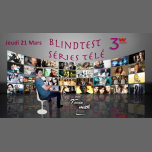 Blind Test Séries TV & Karaoké ! a Parigi le gio 21 marzo 2019 19:00-04:00 (Clubbing Gay friendly, Lesbica)