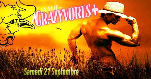 La Nuit des Crazyvores + in Paris le Sat, September 21, 2019 from 11:30 pm to 06:00 am (Clubbing Gay)