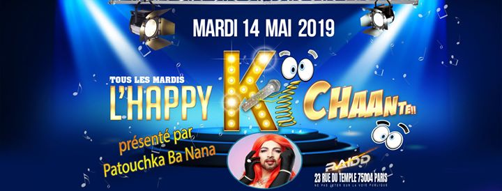 L'Happy ki chante avec Patouchka Ba Nana in Paris le Tue, May 14, 2019 from 06:00 pm to 11:00 pm (After-Work Gay)