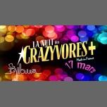 La Nuit des Crazyvores+ à Paris le sam. 17 mars 2018 de 23h55 à 06h00 (Clubbing Gay, Lesbienne, Hétéro Friendly)