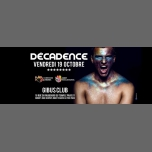 Décadence #8 in Paris le Fri, October 19, 2018 from 11:55 pm to 06:00 am (Clubbing Gay, Lesbian, Hetero Friendly)