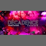 Décadence #7 in Paris le Fri, September  7, 2018 from 11:59 pm to 06:00 am (Clubbing Gay, Lesbian, Hetero Friendly)