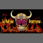 La Nuit des Crazyvores + in Paris le Sat, October 27, 2018 from 11:55 pm to 06:00 am (Clubbing Gay, Lesbian, Hetero Friendly)